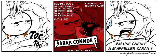 Sarah Connor est dans ton cul !